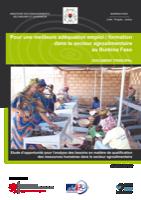 Pour une meilleure adéquation emploi / formation dans le secteur agroalimentaire au Burkina Faso
