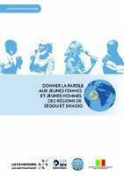 MALI - Donner la parole aux jeunes hommes et jeunes femmes des régions de Ségou et Sikasso (Étude)