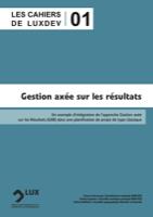 Les Cahiers de LuxDev - 1  Gestion axée sur les résultats